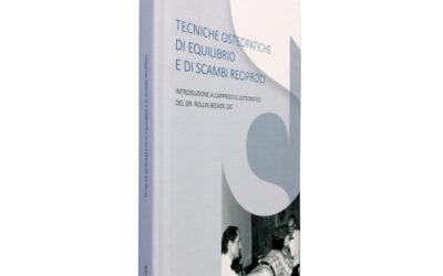 """Recensione del Libro """"TECNICHE OSTEOPATICHE DI EQUILIBRIO E DI SCAMBI RECIPROCI"""""""